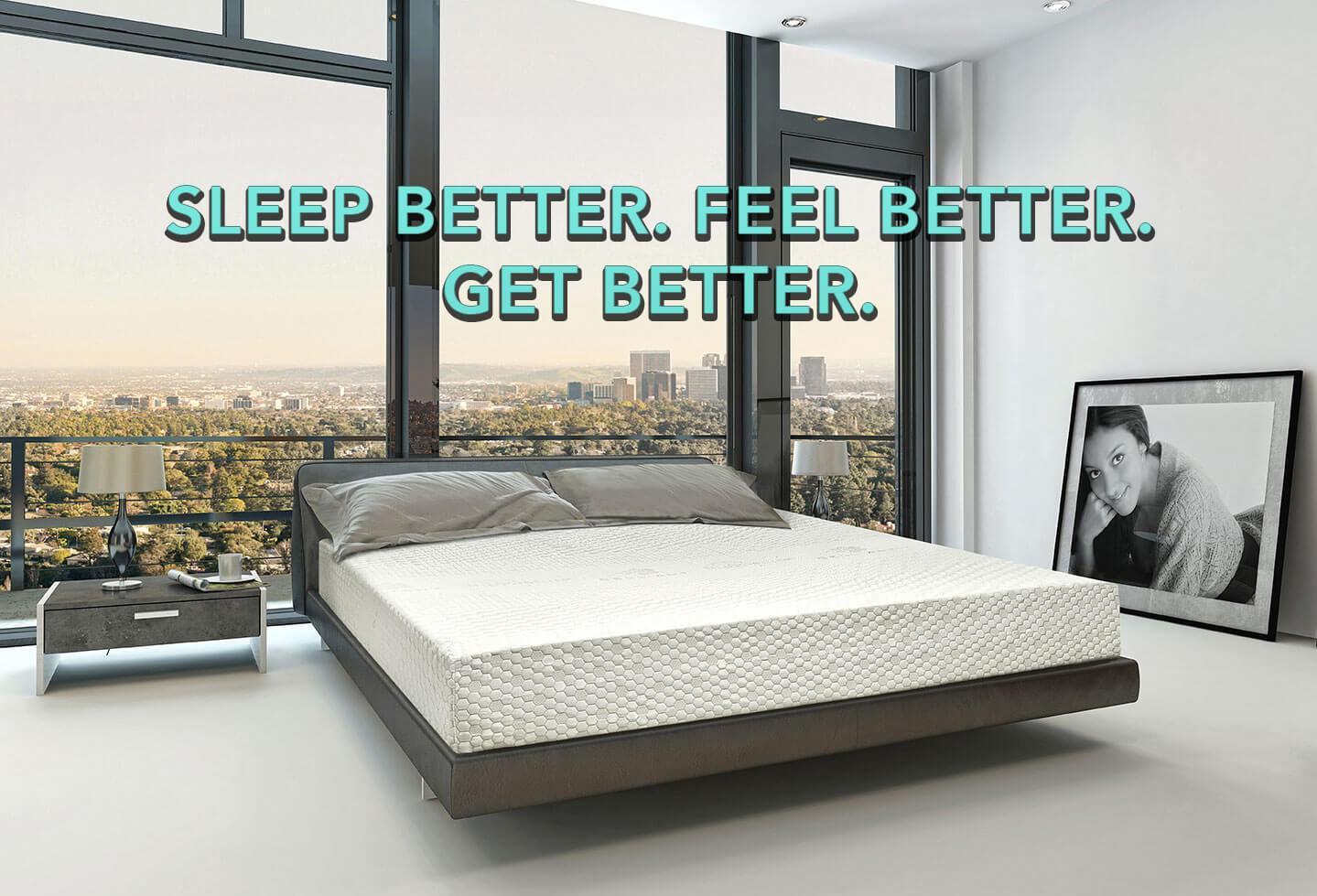 Sleep Better. Feel Better. Get Better